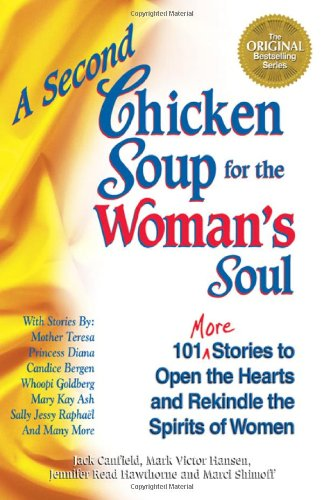 Chicken Soup for the Soul Life Lessons for Loving the Way You Live